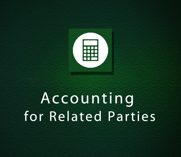 Accounting for Related Parties - All Levels - 5 Sessions