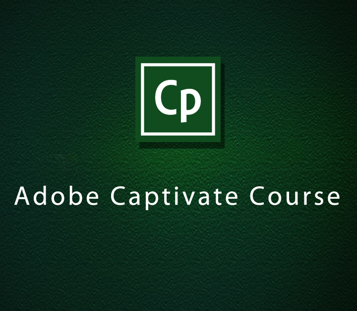 Adobe Captivate Course - All Levels - 6 Sessions
