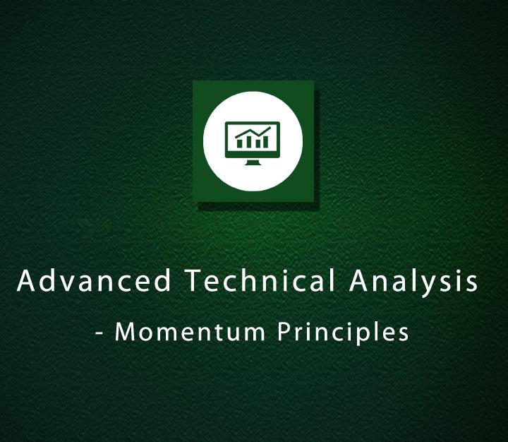 Advanced Technical Analysis - Momentum Principles - Intermediate - 2 Sessions