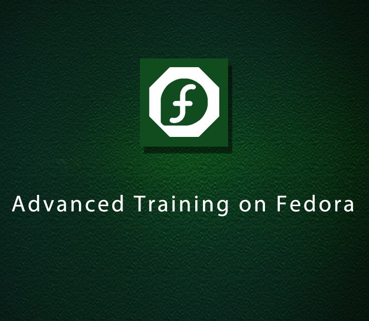 Advanced Training on Fedora - Expert - 3 Sessions