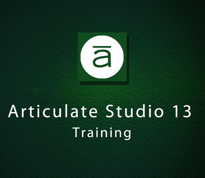 Articulate Studio 13 Training | Beginner | 5 Sessions