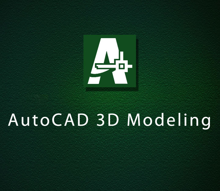AutoCAD 3D Modeling All Levels 4 Sessions