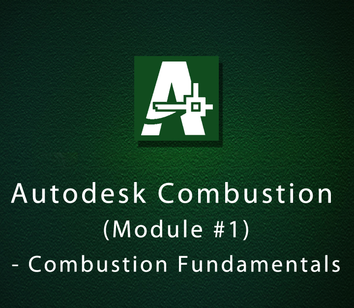 autodesk combustion module 1 combustion fundamentals beginner 6 rh braingroom com Autodesk Cleaner Combustion Equation