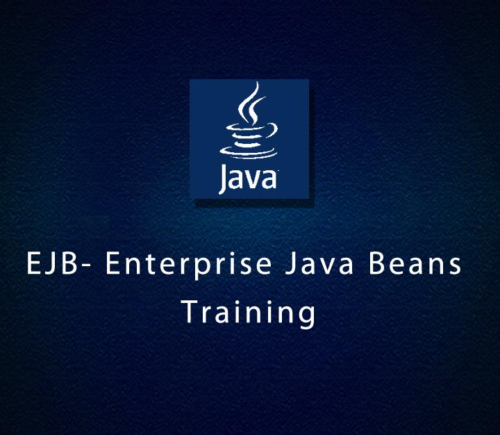 EJB- Enterprise Java Beans Training   Intermediate   2 Sessions