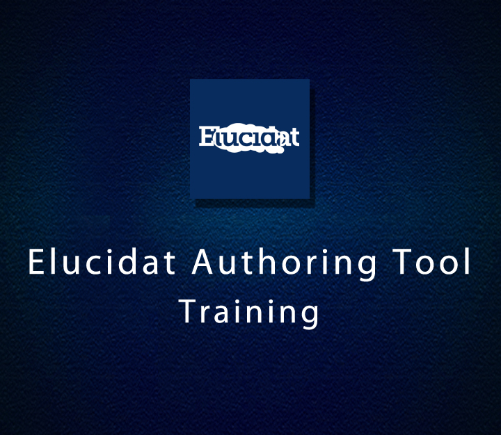 Elucidat Authoring Tool Training - Intermediate - 5 Sessions