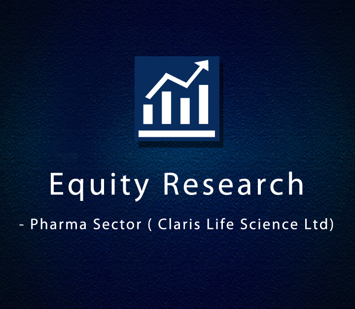 Equity Research - Pharma Sector ( Claris Life Science Ltd) | Intermediate | 4 Sessions