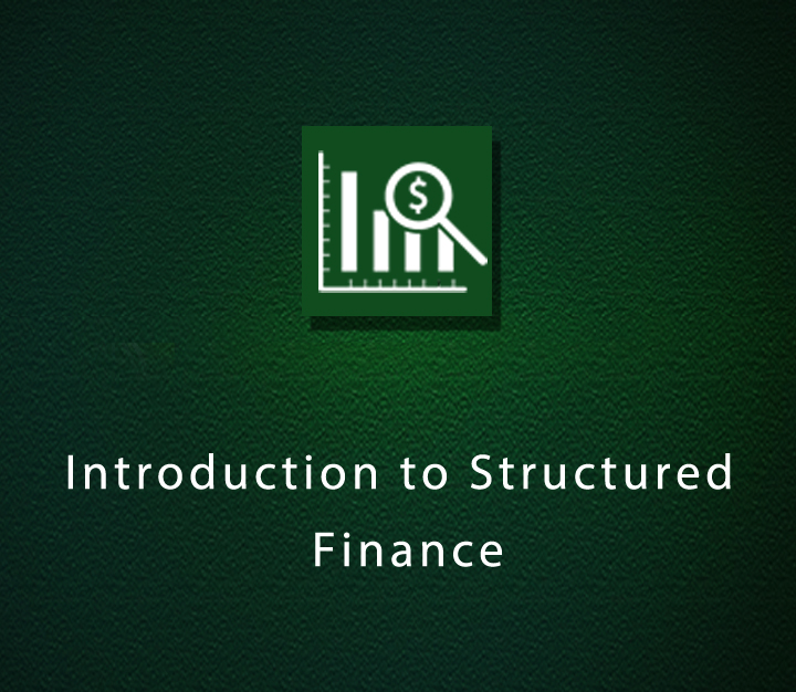 Introduction to Structured Finance - Beginner - 3 Sessions