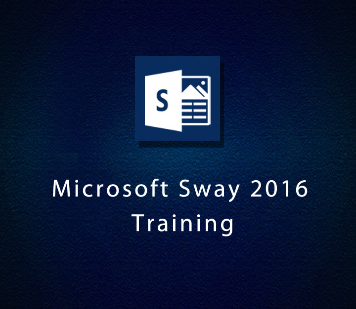Microsoft Sway 2016 Training - All Levels - 3 Sessions