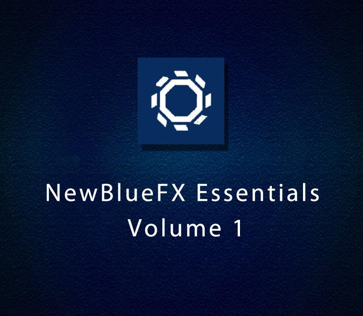 NewBlueFX Essentials Volume 1 | Intermediate | 6 Sessions