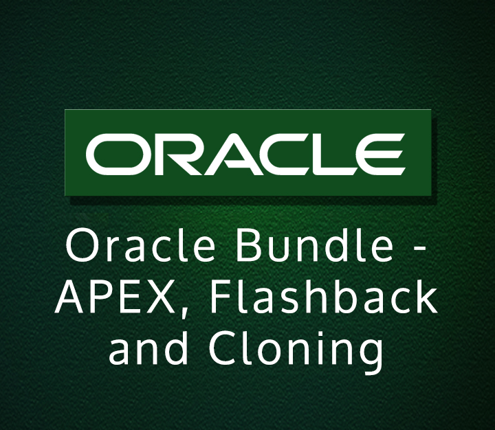 Oracle Bundle - APEX, Flashback and Cloning - Intermediate - 13 Sessions
