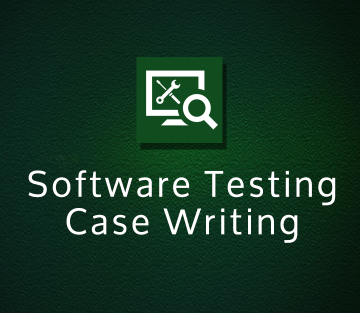 Software Testing Case Writing - All Levels - 3 Sessions