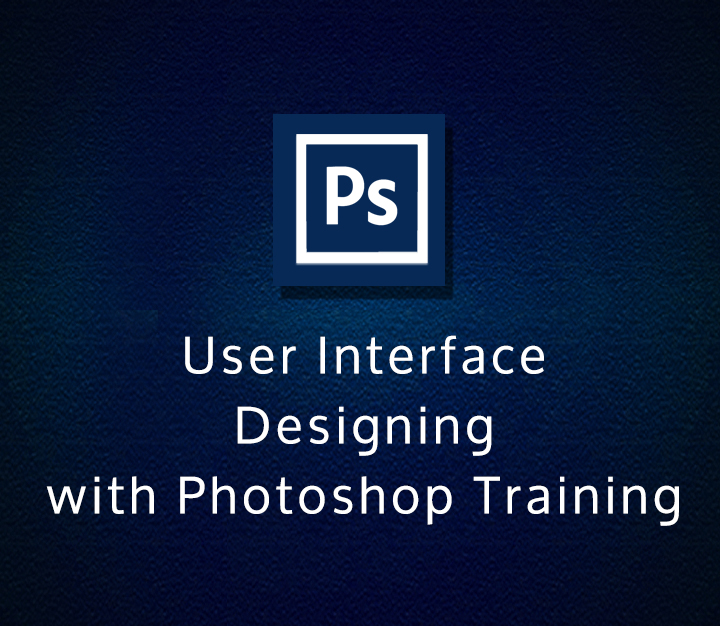 User Interface Designing with Photoshop Training - Expert - 2 Sessions