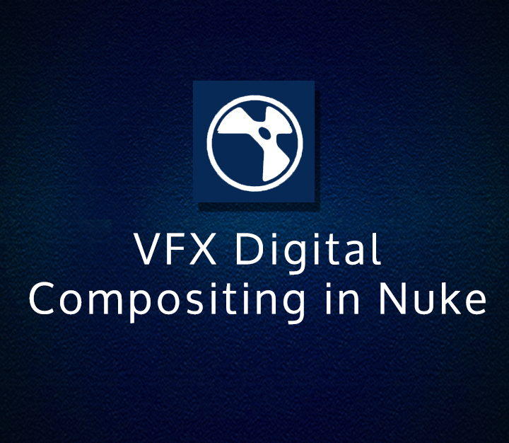 VFX Digital Compositing in Nuke - Intermediate - 8 Sessions
