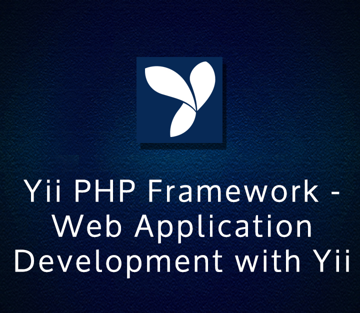 Yii PHP Framework - Web Application Development with Yii - All Levels - 5 Sessions