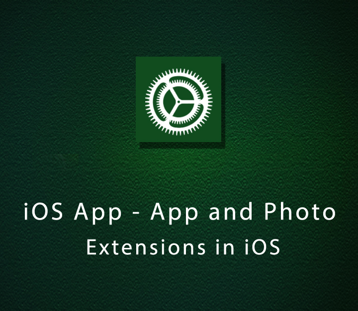 iOS App - App and Photo Extensions in iOS | Intermediate | 2 Sessions