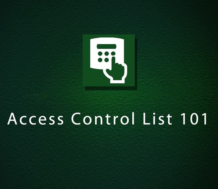 Access Control List 101 - Intermediate - 3 Sessions