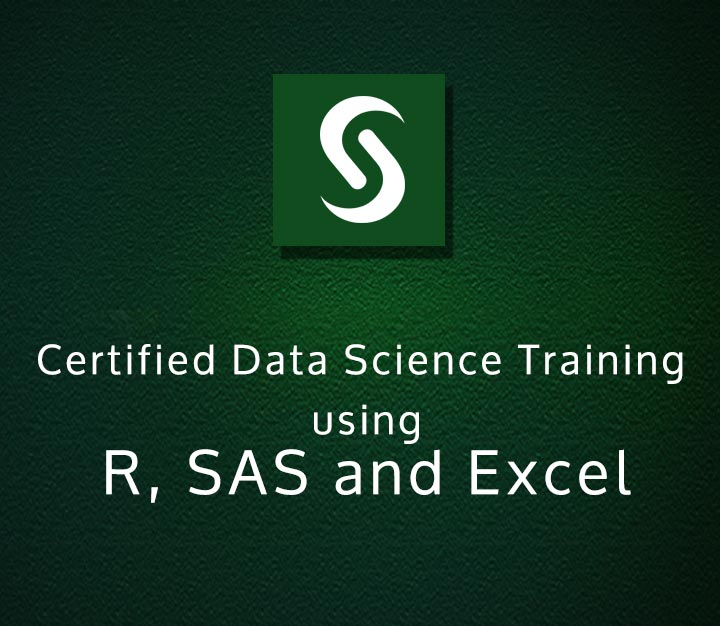 Certified Data Science Training using R, SAS and Excel- All levels -33 Sessions