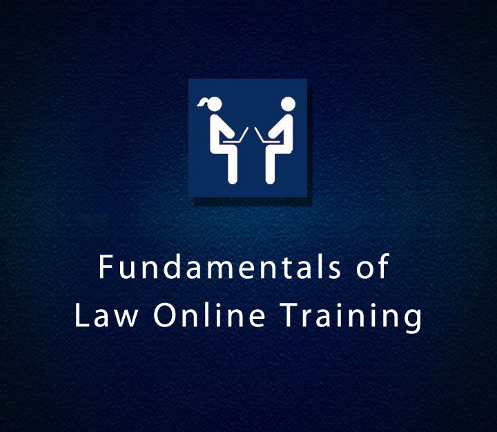 Fundamentals of Law Online Training - Beginner - 2 Sessions