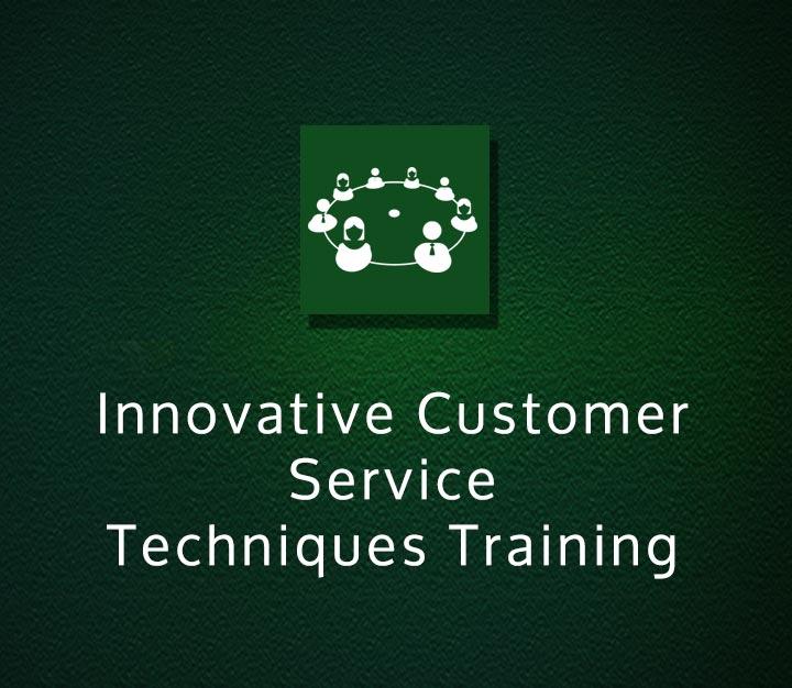 Innovative Customer Service Techniques Training - Beginner - 7 Sessions