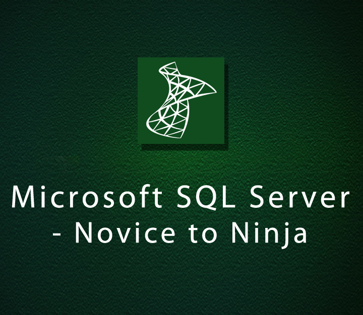Microsoft SQL Server - Novice to Ninja - Expert - 23 Sessions
