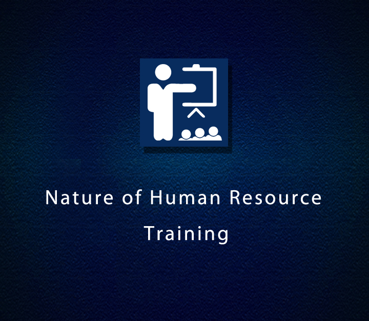 Nature of Human Resource Training - Beginner - 7 Sessions