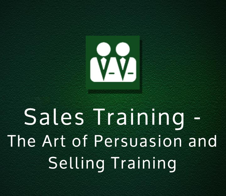 Sales Training - The Art of Persuasion and Selling Training - All Levels - 6 Sessions