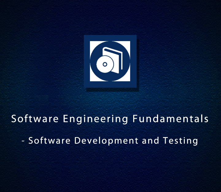 Software Engineering Fundamentals - Software Development and Testing - Expert - 21 Session