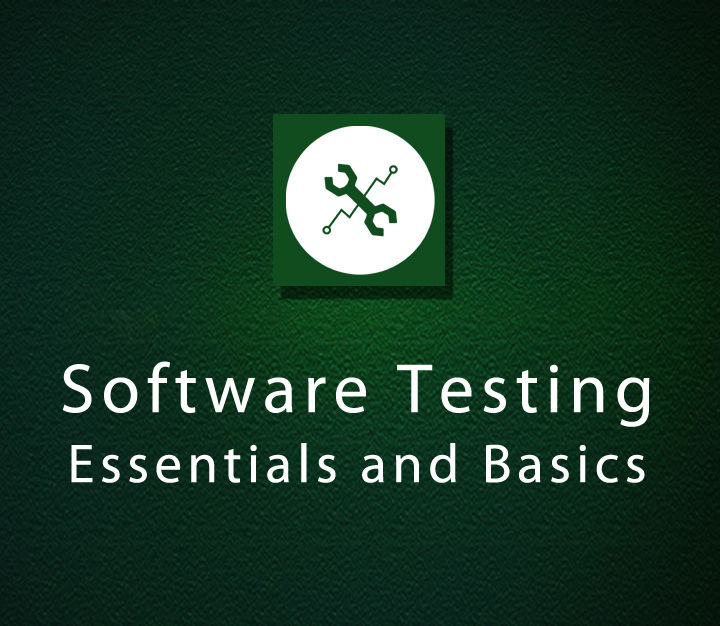 Software Testing Essentials and Basics - Intermediate - 10 Sessions