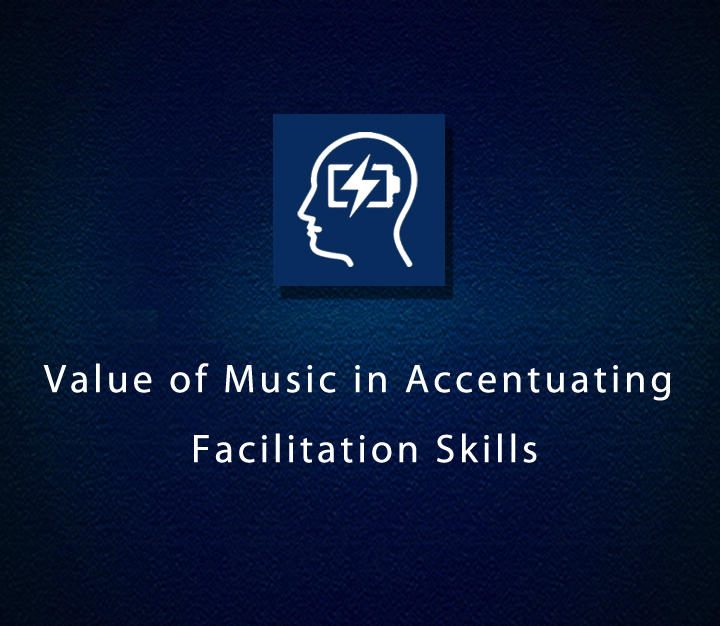 Value of Music in Accentuating Facilitation Skills - Beginner - 2 Sessions